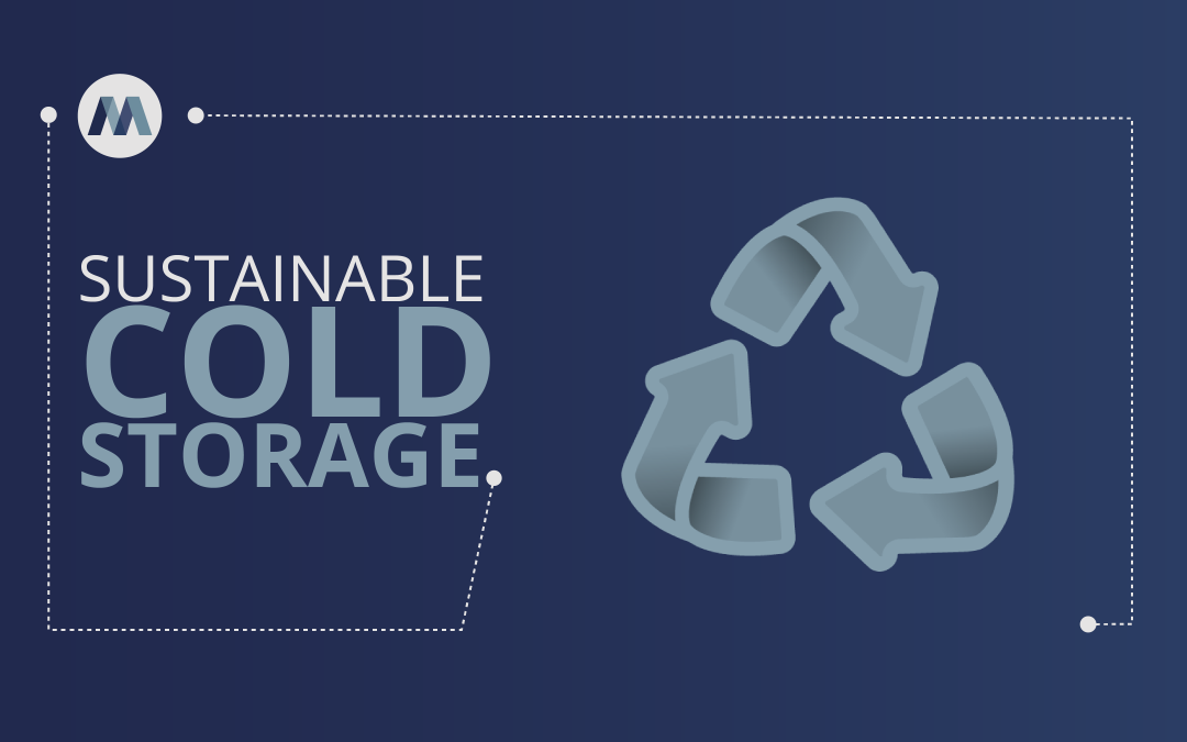 Sustainable Cold Storage